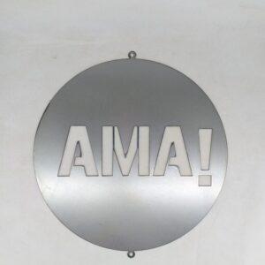 """Cartel circular """"AMA"""" en chapa"""