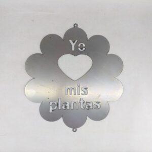 """Cartel """"Yo Amo Mis Plantas"""" en chapa"""